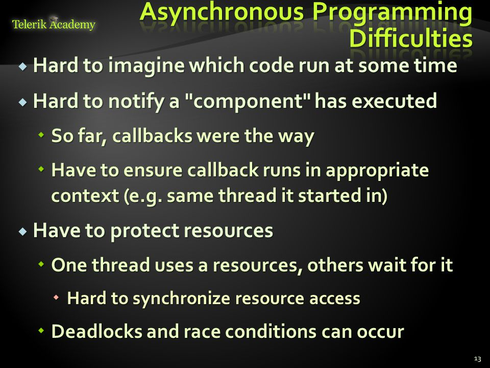 Asynchronous Programming Difficulties