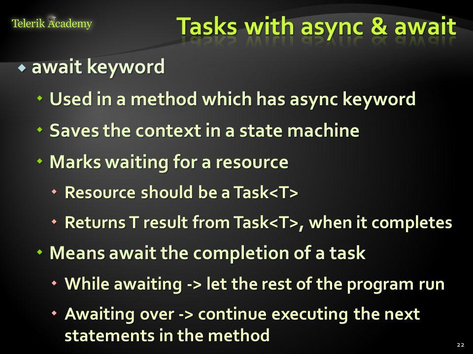 Tasks with async & await