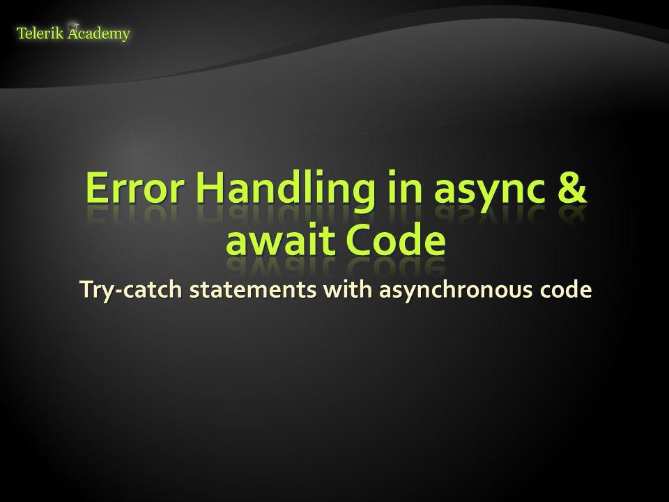 Error Handling in async & await Code