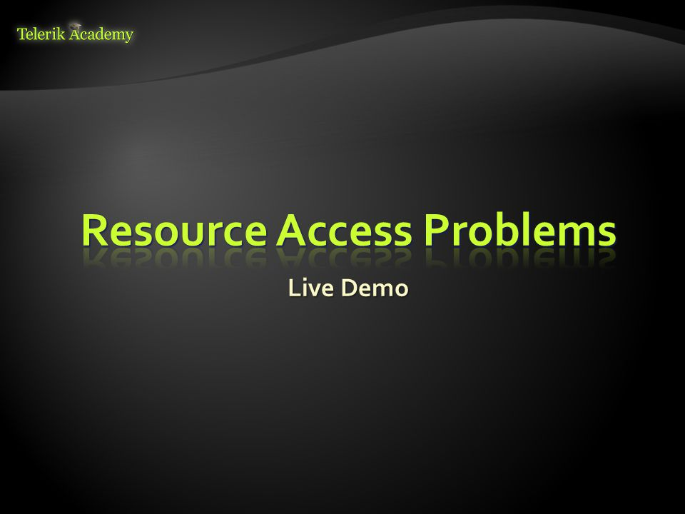 Resource Access Problems