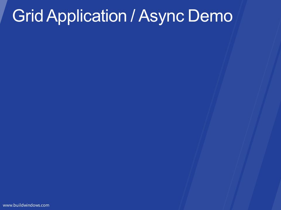 Grid Application / Async Demo