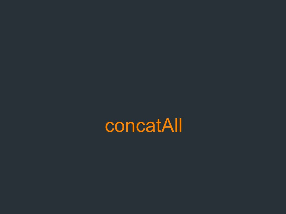concatAll