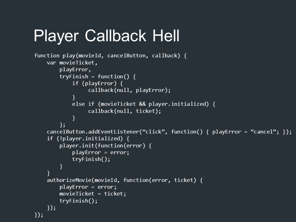 Player Callback Hell