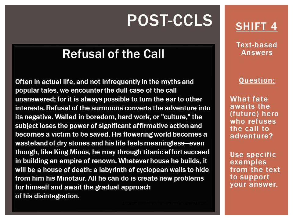 Post-ccls Refusal of the Call SHIFT 4 Text-based Answers Question: