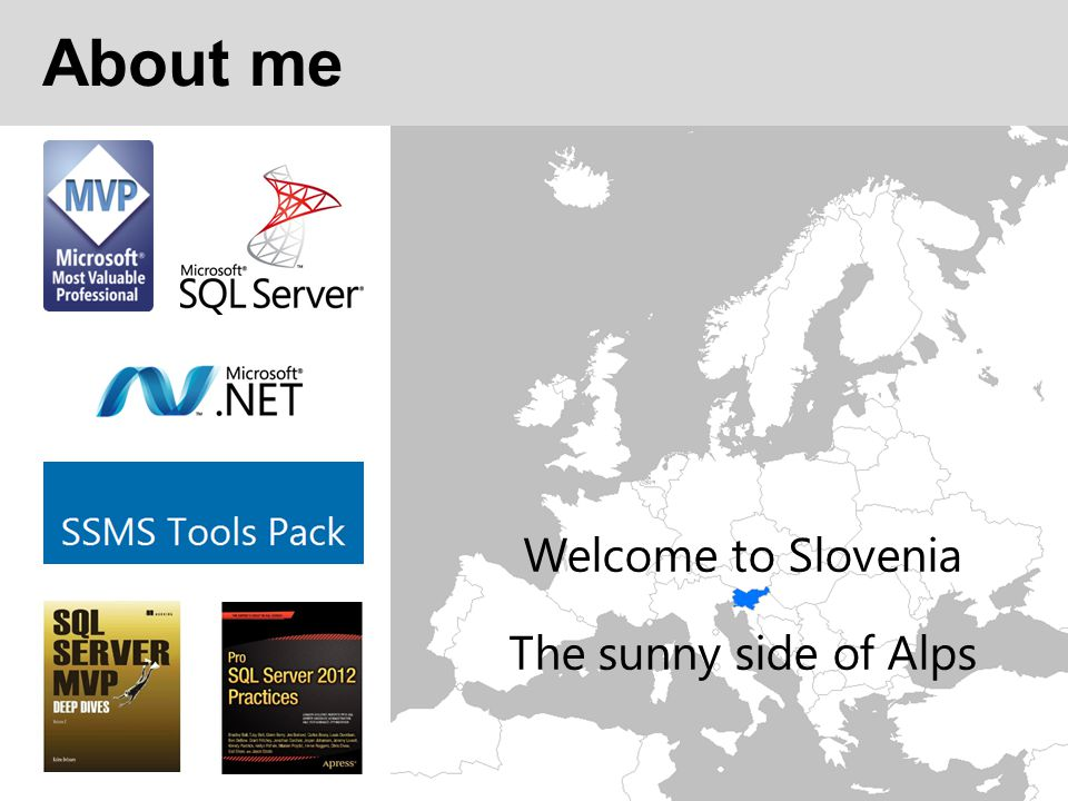 About me Welcome to Slovenia The sunny side of Alps