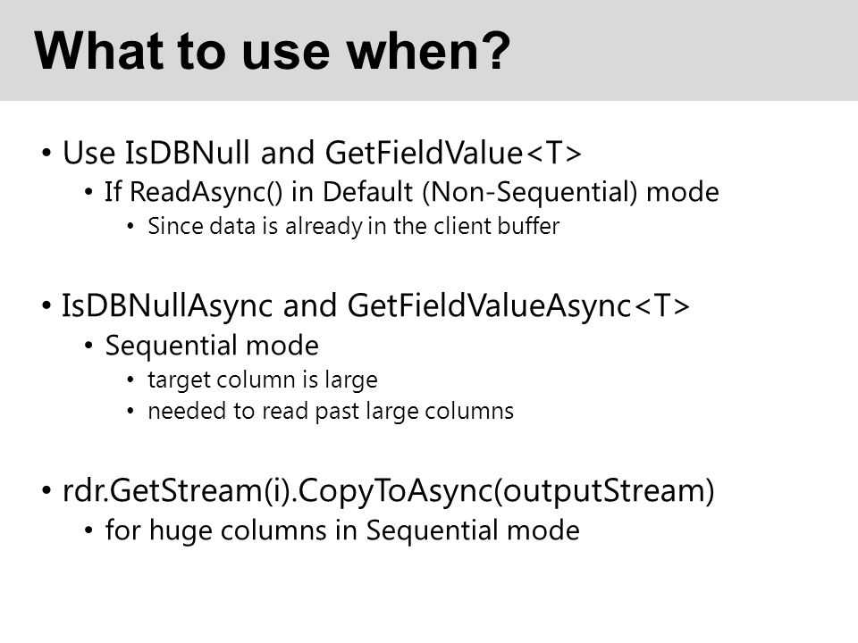 What to use when Use IsDBNull and GetFieldValue<T>