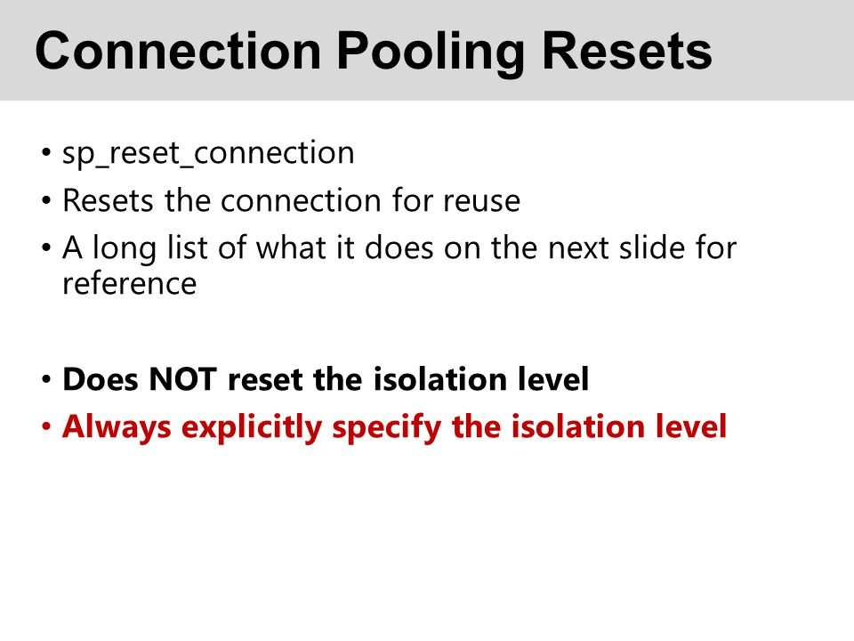 Connection Pooling Resets