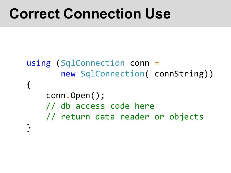 Correct Connection Use