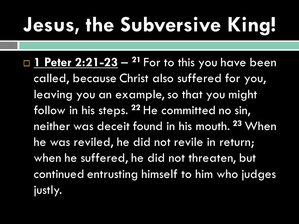 Jesus, the Subversive King!
