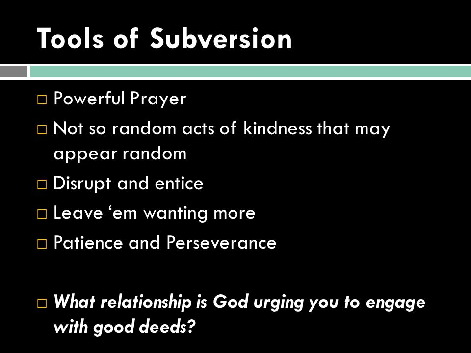 Tools of Subversion Powerful Prayer