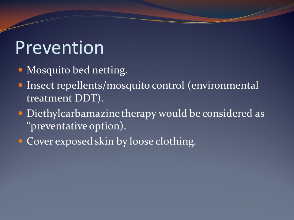 Prevention Mosquito bed netting.