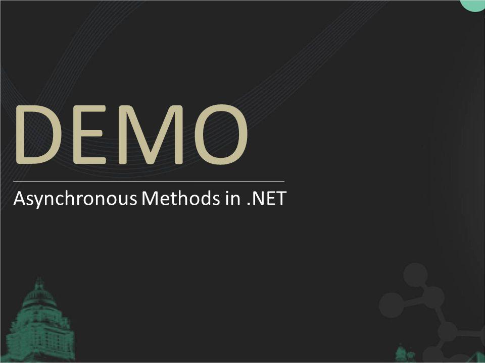 Asynchronous Methods in .NET