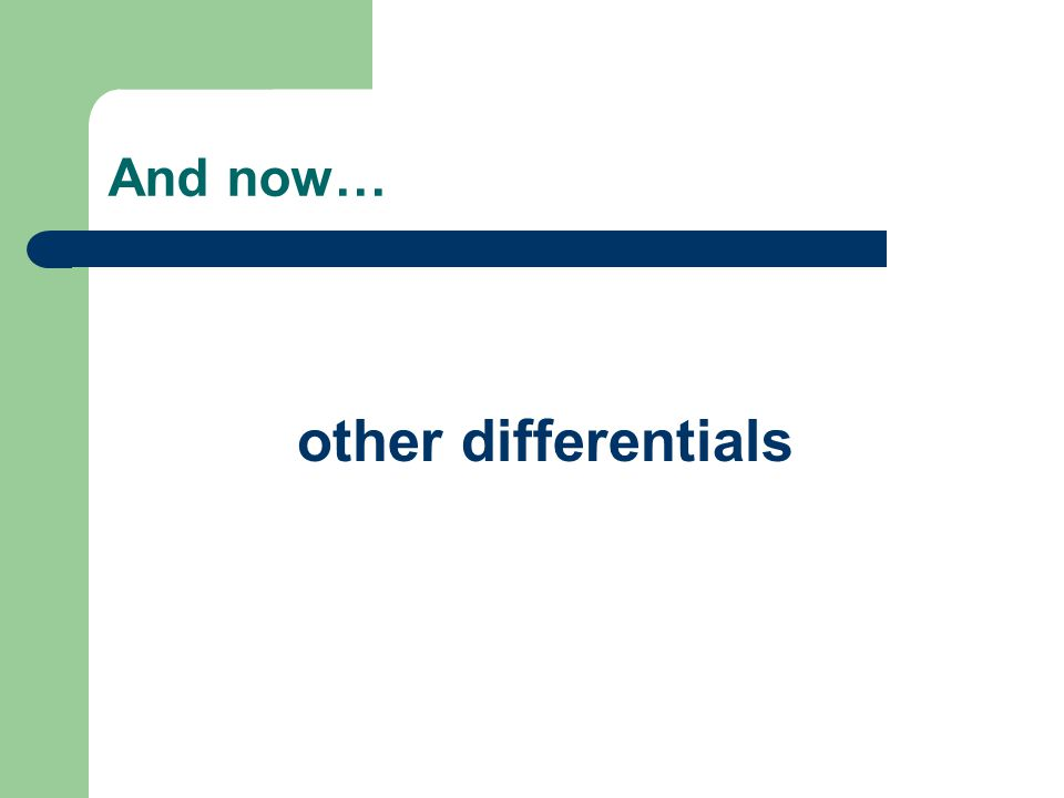 And now… other differentials