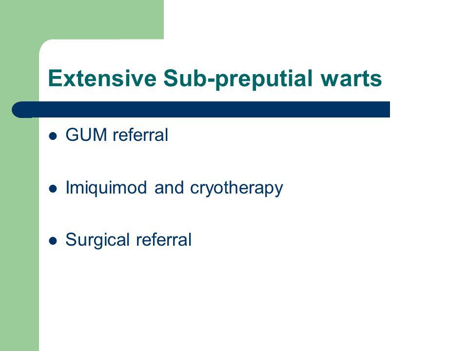 Extensive Sub-preputial warts