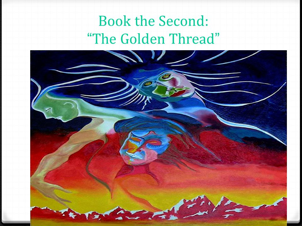 Book the Second: The Golden Thread