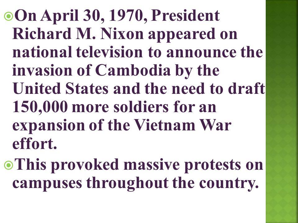 On April 30, 1970, President Richard M