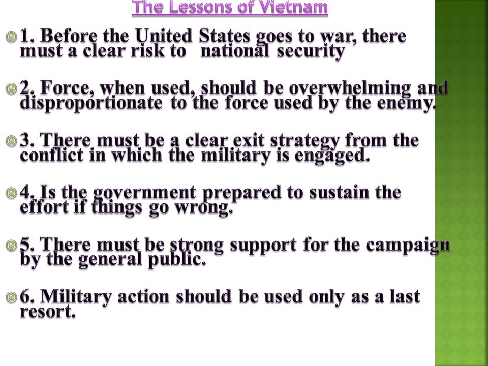 6. Military action should be used only as a last resort.