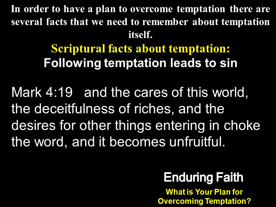 Scriptural facts about temptation: Following temptation leads to sin
