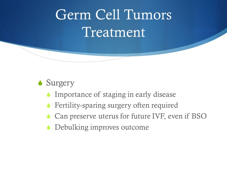 Germ Cell Tumors Treatment