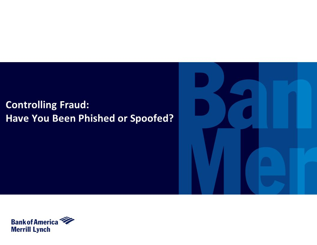 Have You Been Phished or Spoofed