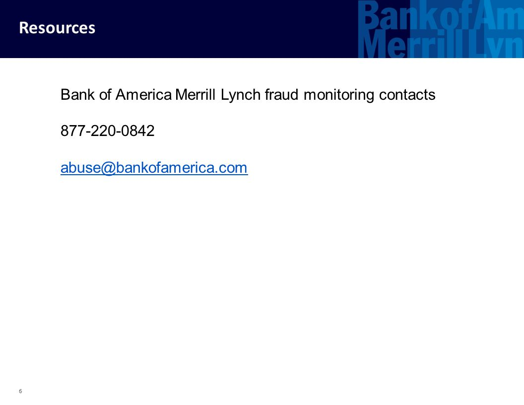 Resources Bank of America Merrill Lynch fraud monitoring contacts