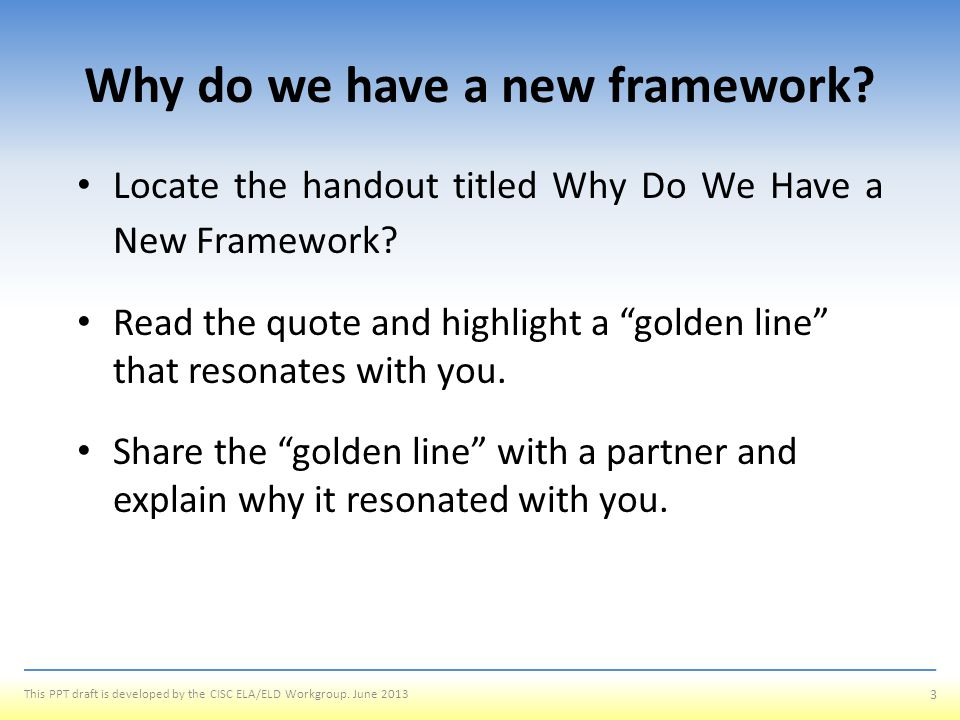 Why do we have a new framework