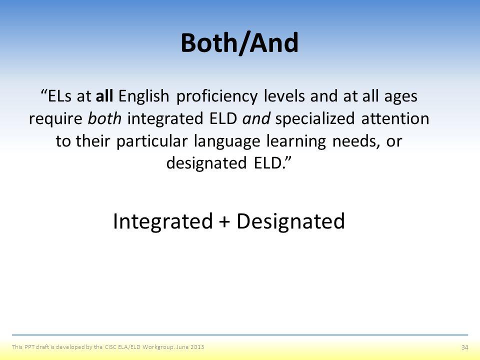 Integrated + Designated