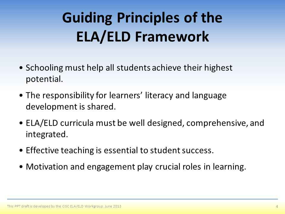 Guiding Principles of the ELA/ELD Framework