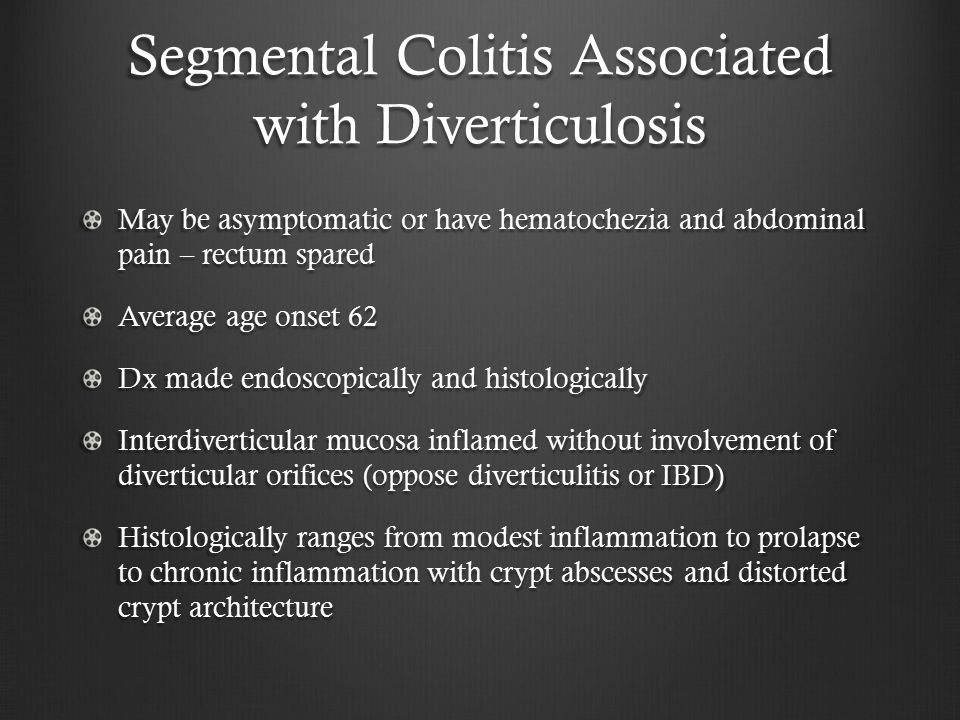 Segmental Colitis Associated with Diverticulosis