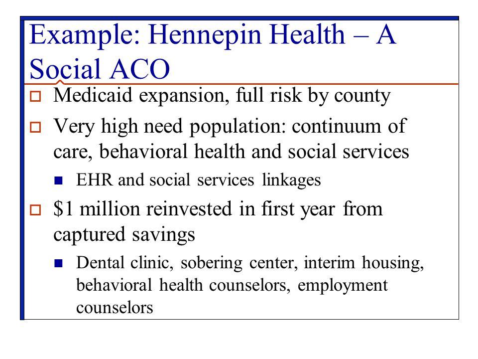 Example: Hennepin Health – A Social ACO