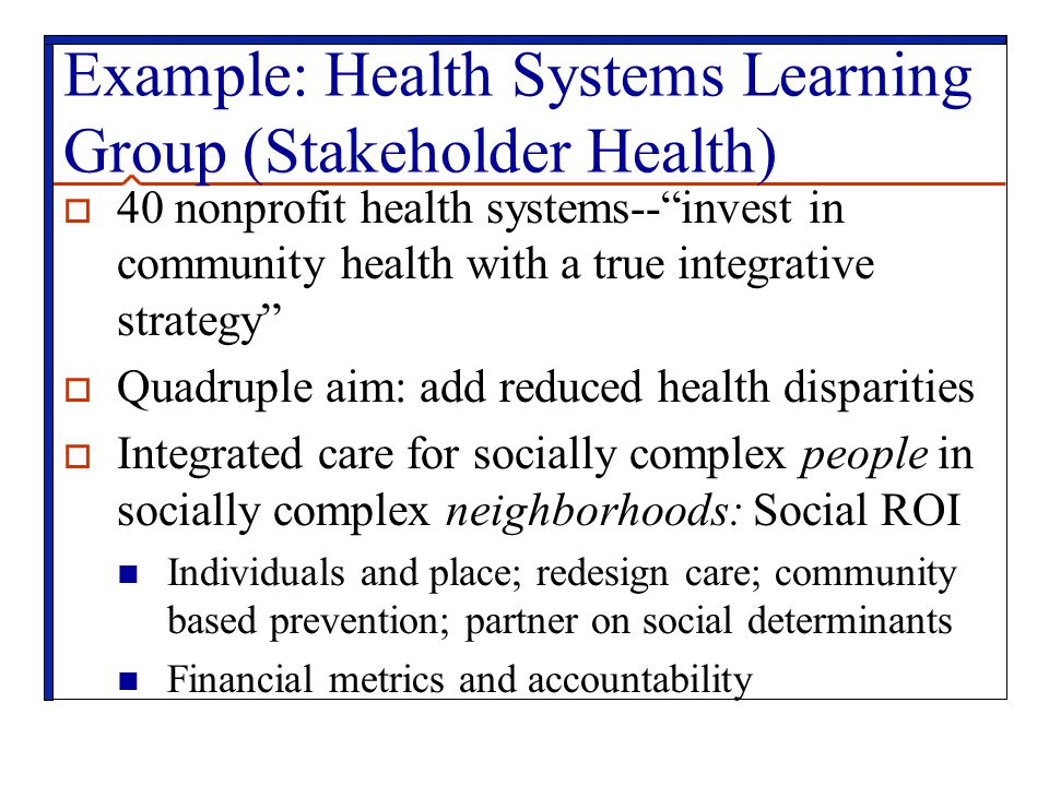Example: Health Systems Learning Group (Stakeholder Health)