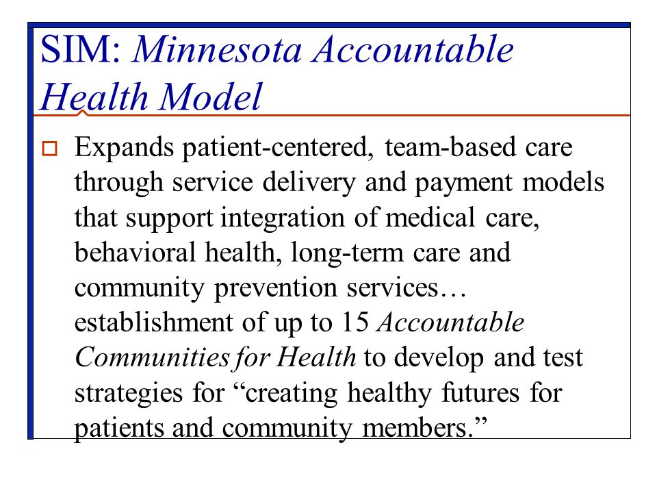 SIM: Minnesota Accountable Health Model