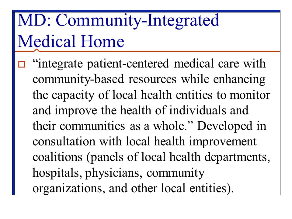 MD: Community-Integrated Medical Home