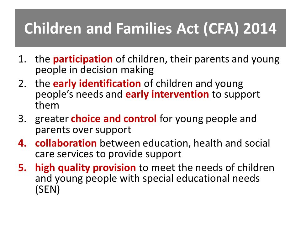 Children and Families Act (CFA) 2014