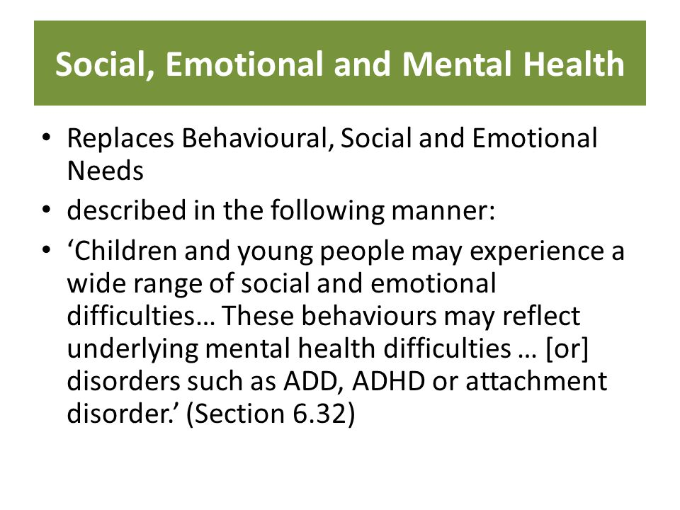 Social, Emotional and Mental Health