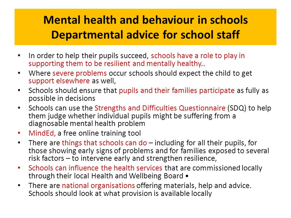 Mental health and behaviour in schools Departmental advice for school staff