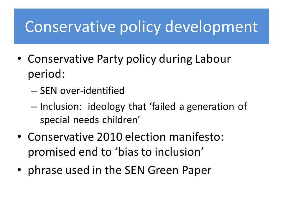 Conservative policy development