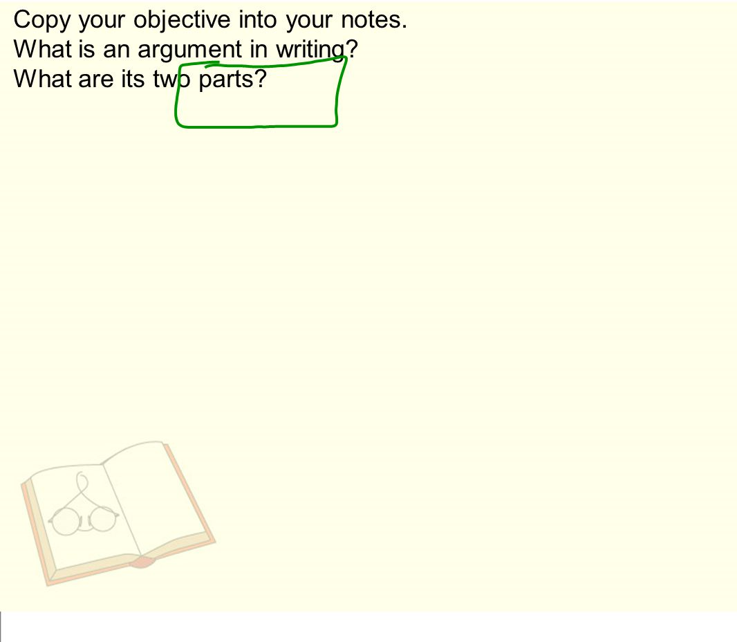 Copy your objective into your notes.