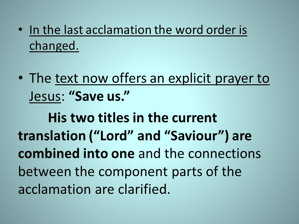 The text now offers an explicit prayer to Jesus: Save us.