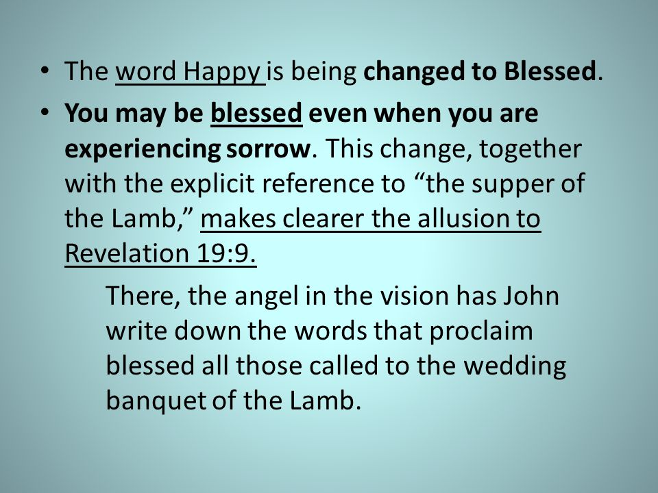 The word Happy is being changed to Blessed.
