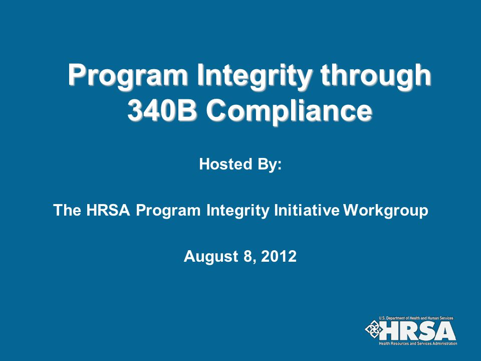 Program Integrity through 340B Compliance