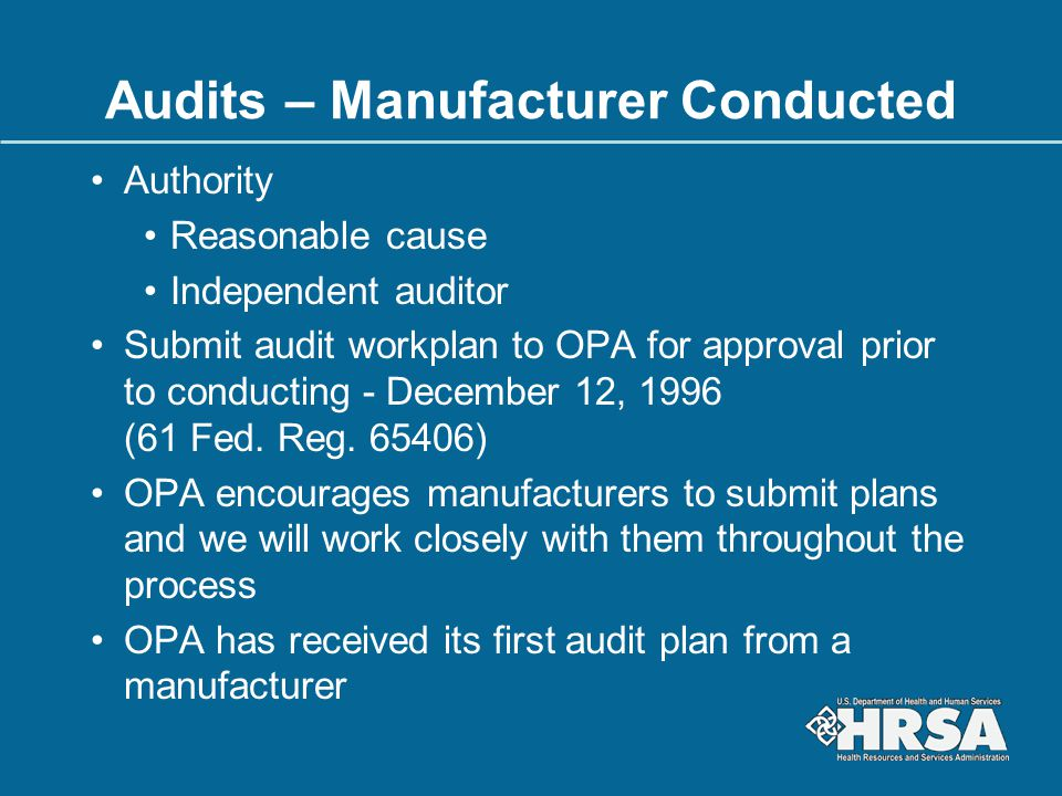 Audits – Manufacturer Conducted