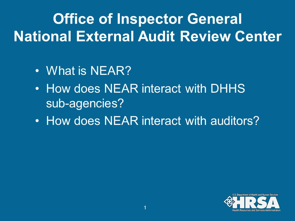 Office of Inspector General National External Audit Review Center