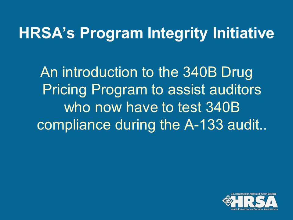 HRSA's Program Integrity Initiative