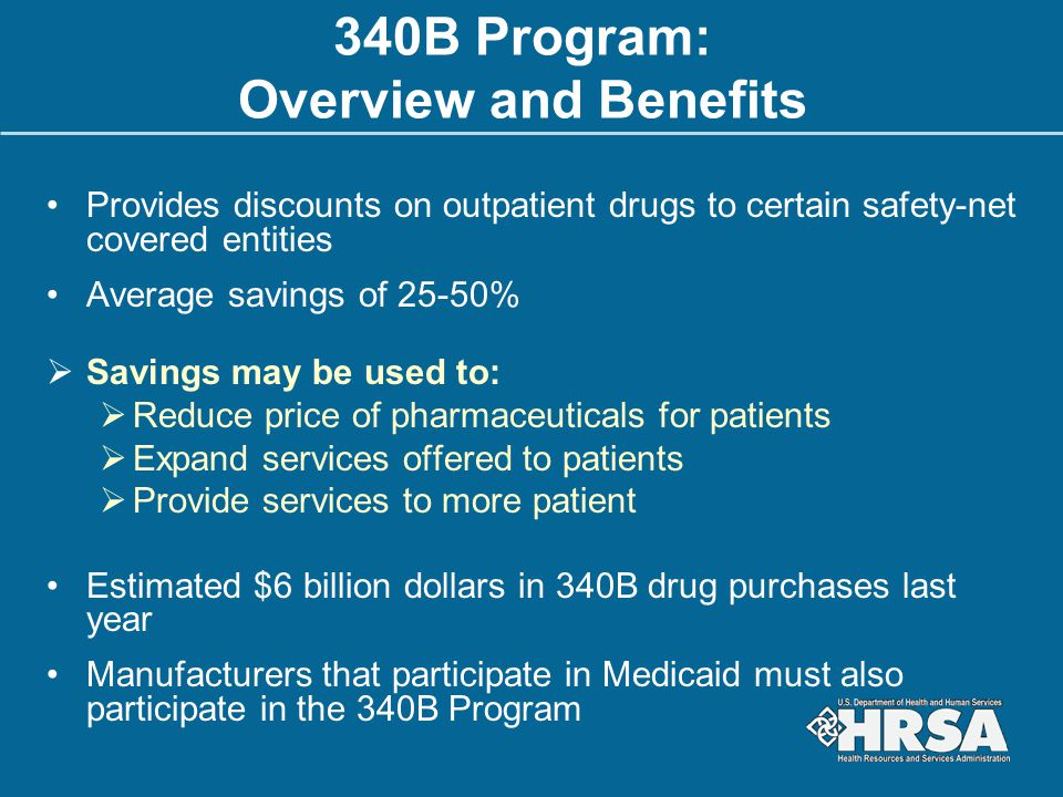 340B Program: Overview and Benefits