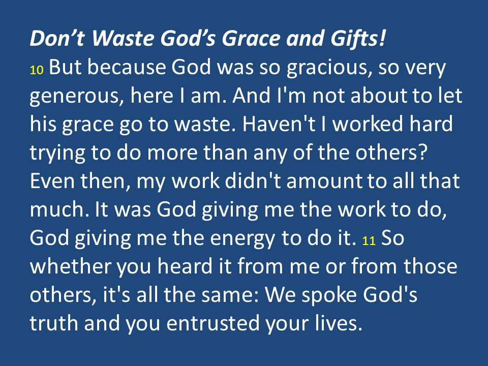 Don't Waste God's Grace and Gifts!