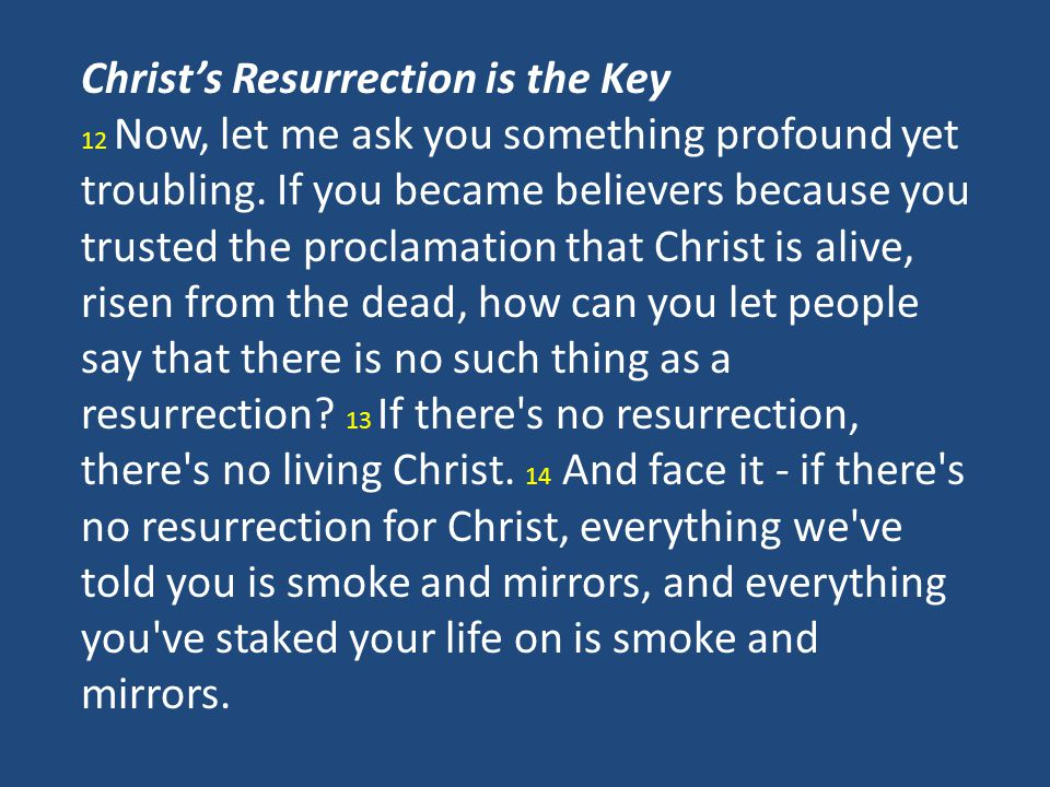 Christ's Resurrection is the Key