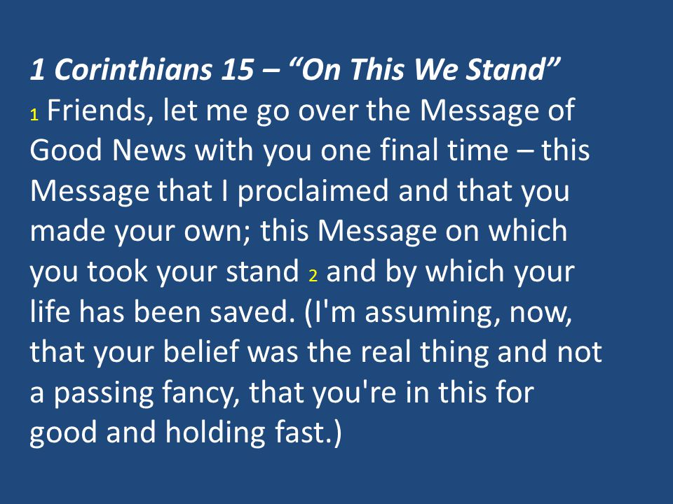 1 Corinthians 15 – On This We Stand