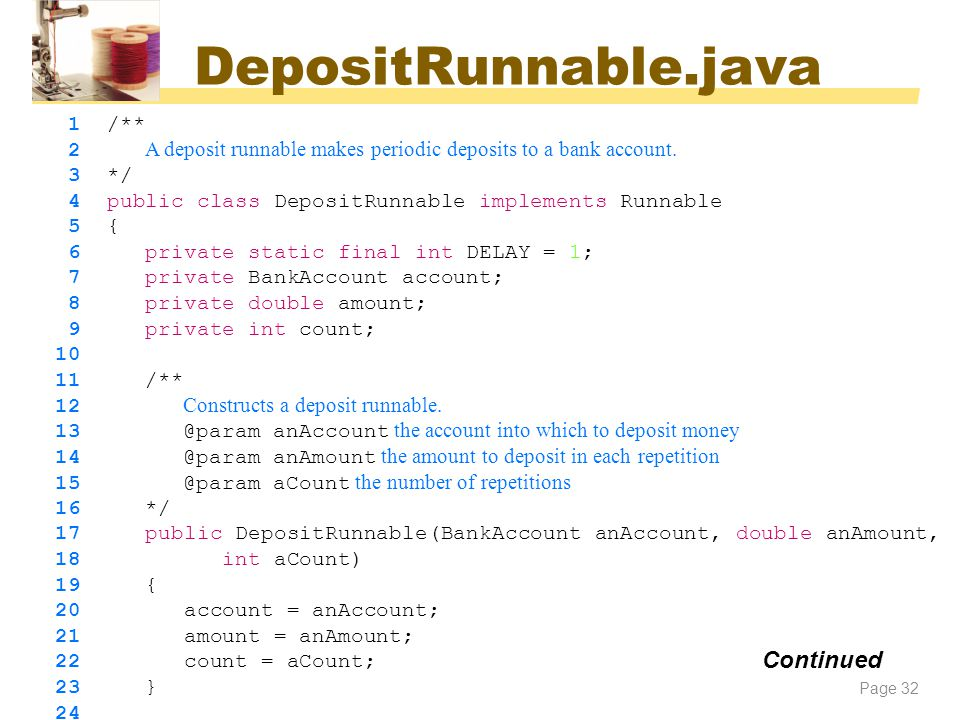 DepositRunnable.java Continued 1 /**