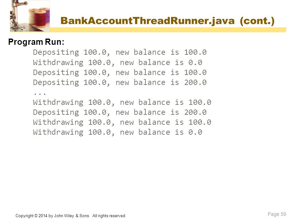 BankAccountThreadRunner.java (cont.)